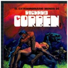 Cómics: EL EXTRAORDINARIO MUNDO DE RICHARD CORBEN 1. TOUTAIN 1981. EXCELENTE.. Lote 242892190