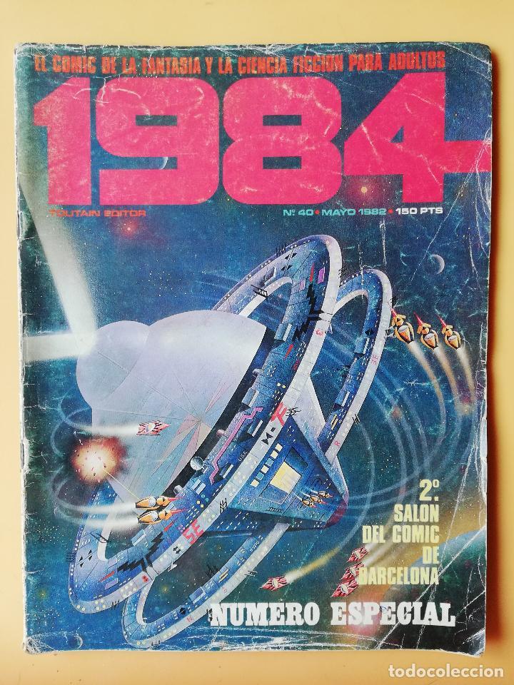 1984. EL CÓMIC DE LA FANTASÍA Y LA CIENCIA FICCIÓN PARA ADULTOS. Nº 40. MAYO 1982 - DIVERSOS AUTORES (Tebeos y Comics - Toutain - 1984)
