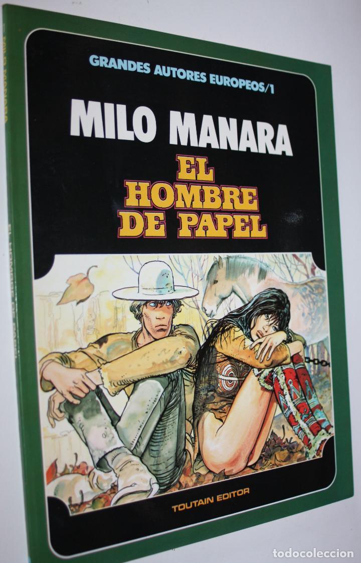 EL HOMBRE DE PAPEL (DE MILO MANARA). GRANDES AUTORES EUROPEOS Nº1 ( TOUTAIN 1985). (Tebeos y Comics - Toutain - Álbumes)