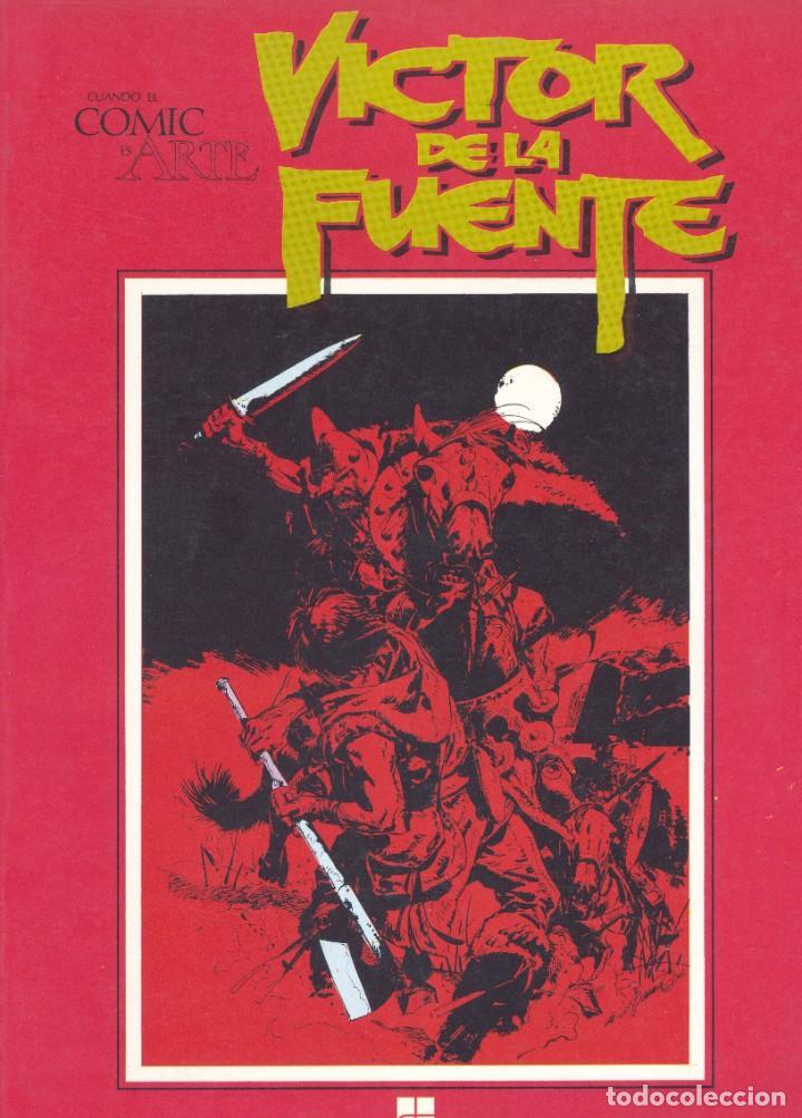 VICTOR DE LA FUENTE. CUANDO EL CÓMIC ES ARTE. TOUTAIN, 1982 (Tebeos y Comics - Toutain - Álbumes)