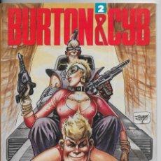 Cómics: BURTON & CYB 2 TOUTAIN EDITOR S.A. 1989. Lote 253015330