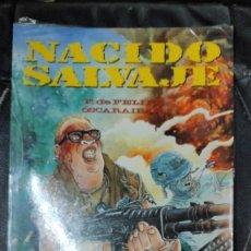 Cómics: NACIDO SALVAJE ( F. DE FELIPE- OSCARAIBAR ) TOUTAIN EDITOR. Lote 254358415