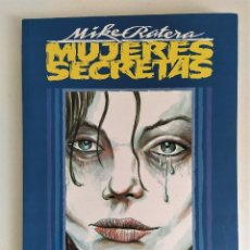 Cómics: MUJERES SECRETAS (MIKE RATERA) ~ TOUTAIN EDITOR (1991) EXCELENTE ESTADO. Lote 254525345