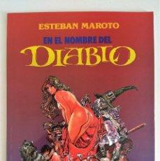 Cómics: ESTEBAN MAROTO - EN EL NOMBRE DEL DIABLO ~ TOUTAIN EDITOR (1991) - EXCELENTE ESTADO. Lote 254526450
