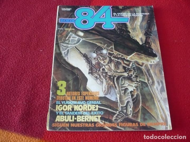 ZONA 84 Nº 3 ( TRILLO GIMENEZ DAS PASTORAS ) TOUTAIN EL COMIC DE LA FANTASIA Y LA CIENCIA FICCION (Tebeos y Comics - Toutain - Zona 84)
