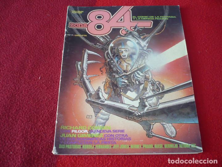 ZONA 84 Nº 7 ( CORBEN GIMENEZ BERNET ) TOUTAIN EL COMIC DE LA FANTASIA Y LA CIENCIA FICCION (Tebeos y Comics - Toutain - Zona 84)