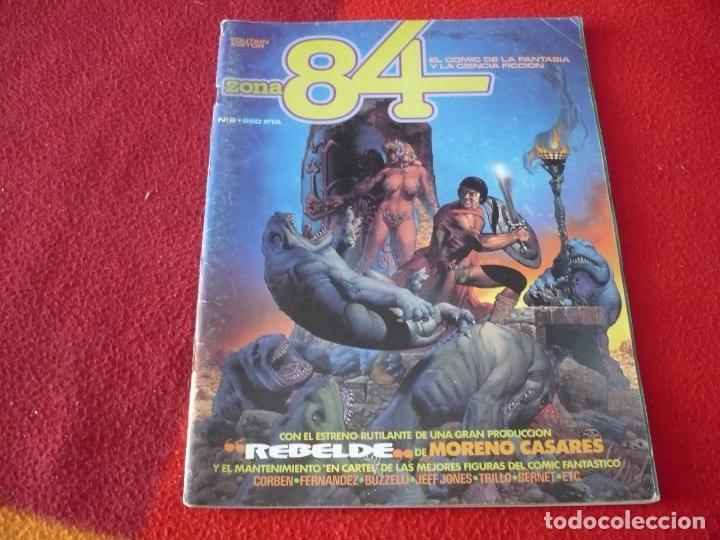 ZONA 84 Nº 8 ( CORBEN CASARES BERNET ) TOUTAIN EL COMIC DE LA FANTASIA Y LA CIENCIA FICCION (Tebeos y Comics - Toutain - Zona 84)