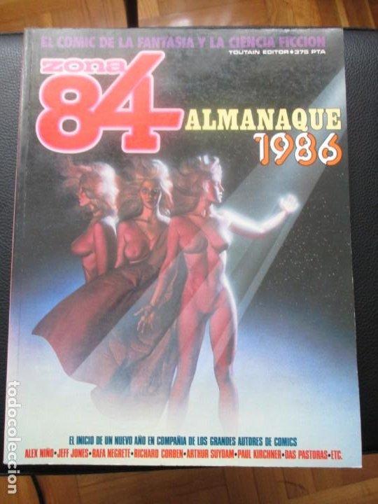 ZONA 84. ALMANAQUE 1986. (Tebeos y Comics - Toutain - Zona 84)