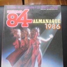 Cómics: ZONA 84. ALMANAQUE 1986.. Lote 255950975