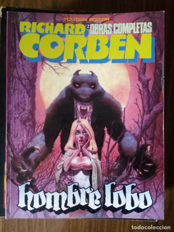 OBRAS COMPLETAS: RICHARD CORBEN NUM. 2 - HOMBRE LOBO (Tebeos y Comics - Toutain - Obras Completas)