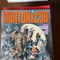 Cómics: BURTON & CYB 3 - ANTONIO SEGURA / JOSÉ ORTIZ. Lote 256062400