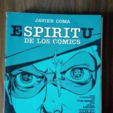 Cómics: ESPÍRITU DE LOS COMICS - JAVIER COMA / WILL EISNER. Lote 256064615