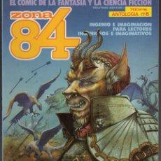 Cómics: ZONA 84 ANTOLOGIA Nº 6 RETAPADO CON LOS NUMEROS 17 A 19 - TOUTAIN - MUY BUEN ESTADO. Lote 257282495