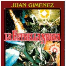 Fumetti: JUAN GIMENEZ. LA ESTRELLA NEGRA. TOUTAIN. EXCELENTE.. Lote 257890600