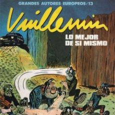 Fumetti: VUILLEMIN LO MEJOR DE SI MISMO - COL. GRANDES AUTORES EUROPEOS Nº 13 - TOUTAIN. Lote 257964370