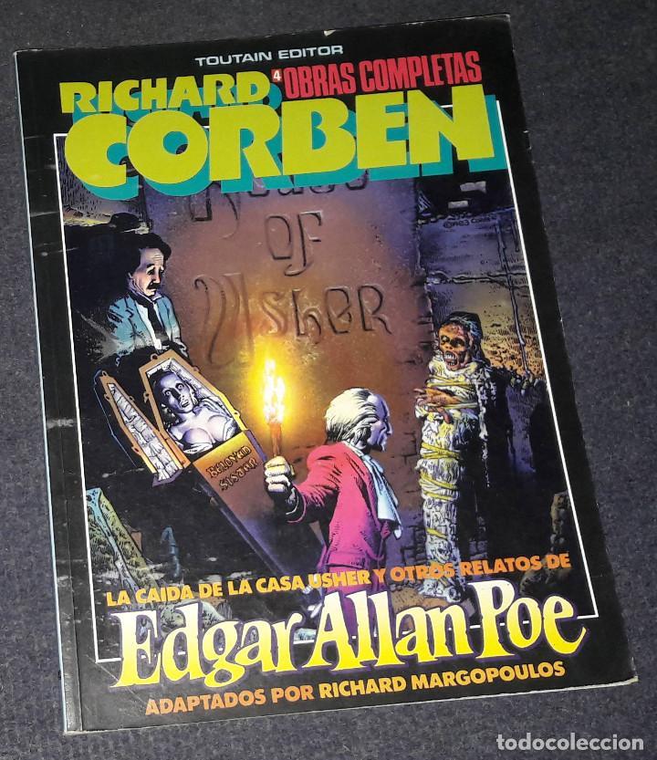 RICHARD CORBEN 4 OBRAS COMPLETAS LA CAIDA DE LA CASA USHER Y OTROS RELATOS DE EDGAR ALLAN POE TOUTAI (Tebeos y Comics - Toutain - Obras Completas)