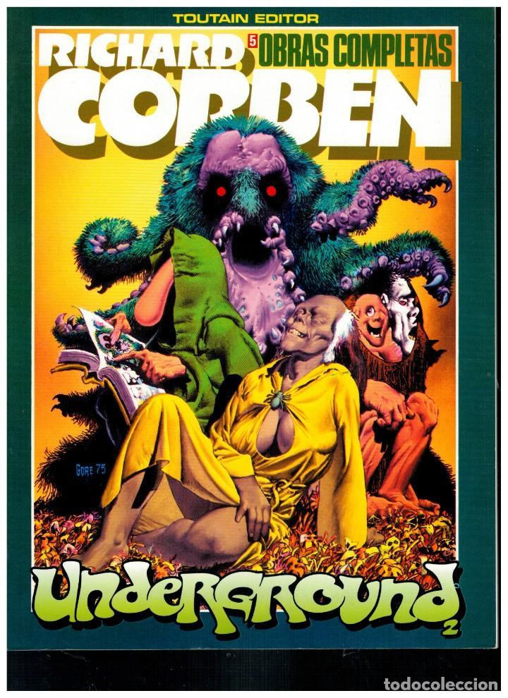 RICHARD CORBEN. OBRAS MAESTRAS 5. UNDERGROUND 2. TOUTAIN. EXCELENTE. (Tebeos y Comics - Toutain - Obras Completas)