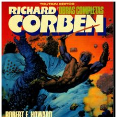 Fumetti: RICHARD CORBEN. OBRAS MAESTRAS 7. BLOODSTAR. TOUTAIN. EXCELENTE.. Lote 258311180