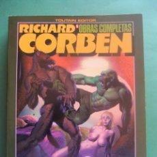 Cómics: RICHARD CORBEN OBRAS COMPLETAS Nº 6 TOUTAIN EDITOR. Lote 260816840