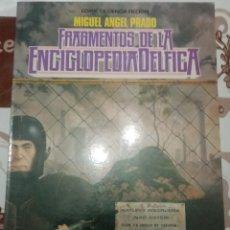 Cómics: FRAGMENTOS DE LA ENCICLOPEDIA DELFICA: MIGUELANXO PRADO. Lote 261148275