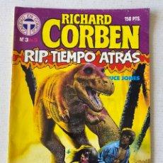 Cómics: RIP TIEMPO ATRÁS #3 DE RICHARD CORBEN - TOUTAIN. Lote 261837220
