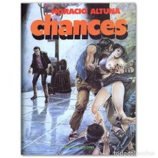Cómics: CHANCES HORACIO ALTUNA. Lote 261881415