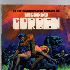 Cómics: EL EXTRAORDINARIO MUNDO DE RICHARD CORBEN. TOUTAIN EDITOR, 1977. Lote 262408705