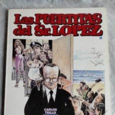 Cómics: COMIC: LAS PUERTITAS DEL SR. LOPEZ 2 - DE CARLOS TRILLO Y HORACIO ALTUNA - TOUTAIN EDITOR. Lote 262562045