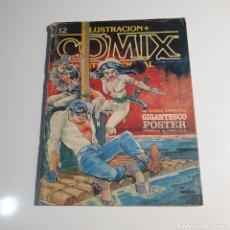 Cómics: CÓMIC, ILUSTRACIÓN + COMIX, INTERNACIONAL, NUM. 12.. Lote 262822545