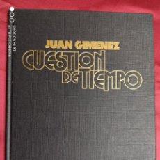 Cómics: CUESTION DE TIEMPO. EDICION LIMITADA. FIRMADA Y NUMERADA EN TAPA DURA. Lote 265853699