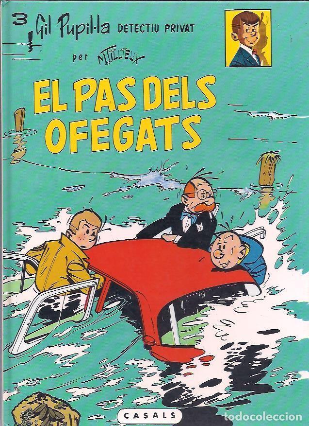 Cómics: GIL PUPIL - LA ( CASALS ) ORIGINAL 1987 LOTE - Foto 2 - 31239227