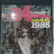 Cómics: ZONA 84 ALMANAQUE 1985. Lote 270573783