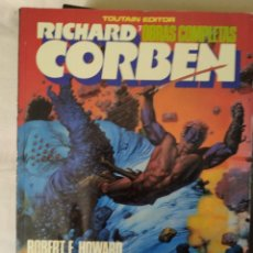 Comics: OBRAS COMPLETAS: RICHARD CORBEN NÚM. 7 - BLOODSTAR - RICHARD CORBEN / ROBERT E. HOWARD. Lote 275235588