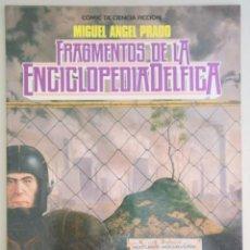Cómics: PRADO, MIGUEL ANGEL - FRAGMENTOS DE LA ENCICLOPEDIA DELFICA - BARCELONA 1985 - MUY ILUSTRADO. Lote 275531898