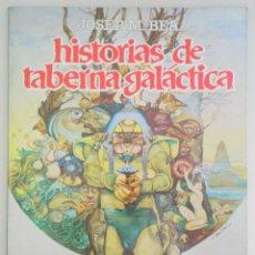 Cómics: BEA, JOSEP M. - HISTORIAS DE TABERNA GALÁCTICA - BARCELONA 1981. Lote 275531823