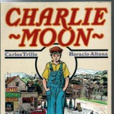 Cómics: CARLOS TRILLO Y HORACIO ALTUNA - CHARLIE MOON - TOUTAIN EDITOR 1990. Lote 275789838