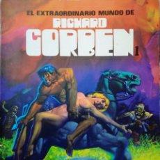 Cómics: EL EXTRAORDINARIO MUNDO DE RICHARD CORBEN. Lote 276414523