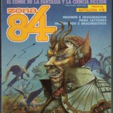 Cómics: ZONA 84 ANTOLOGIA Nº 6 RETAPADO CON LOS NUMEROS 17 A 19 - TOUTAIN - MUY BUEN ESTADO - SUB02M. Lote 276562523