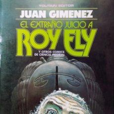 Cómics: EL EXTRAÑO JUICIO A ROY ELY - JUAN GIMÉNEZ. Lote 276700783