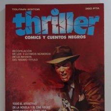 Cómics: THRILLER (RECOPILACIÓN DE LOS TRES ÚLTIMOS NÚMEROS 4 - 5 - 6) - TOUTAIN. Lote 277044543