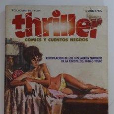 Cómics: THRILLER (RECOPILACIÓN DE LOS TRES PRIMEROS NÚMEROS 1 - 2 - 3) - TOUTAIN. Lote 277044928