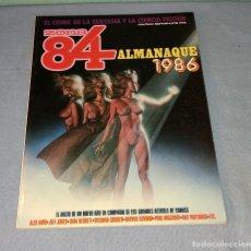 Cómics: VOLUMEN ZONA 84 ALMANAQUE 1986 DE TOUTAIN EDITOR EN MUY BUEN ESTADO. Lote 277684953