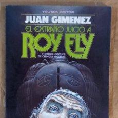 Fumetti: EL EXTRAÑO JUICIO A ROY ELY Y OTROS CÓMICS DE CIENCIA FICCIÓN - TOUTAIN / NÚMERO ÚNICO. Lote 278180583