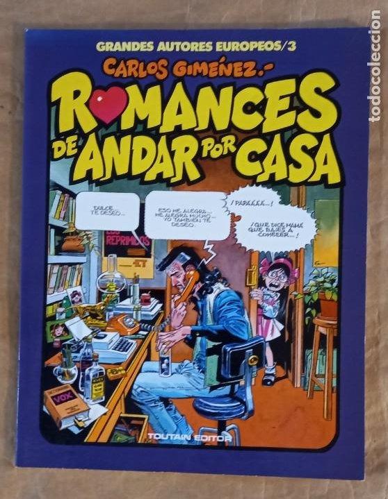 ROMANCES DE ANDAR POR CASA (GRANDES AUTORES EUROPEOS / NÚMERO 3) - TOUTAIN (CARLOS GIMÉNEZ) (Tebeos y Comics - Toutain - Álbumes)