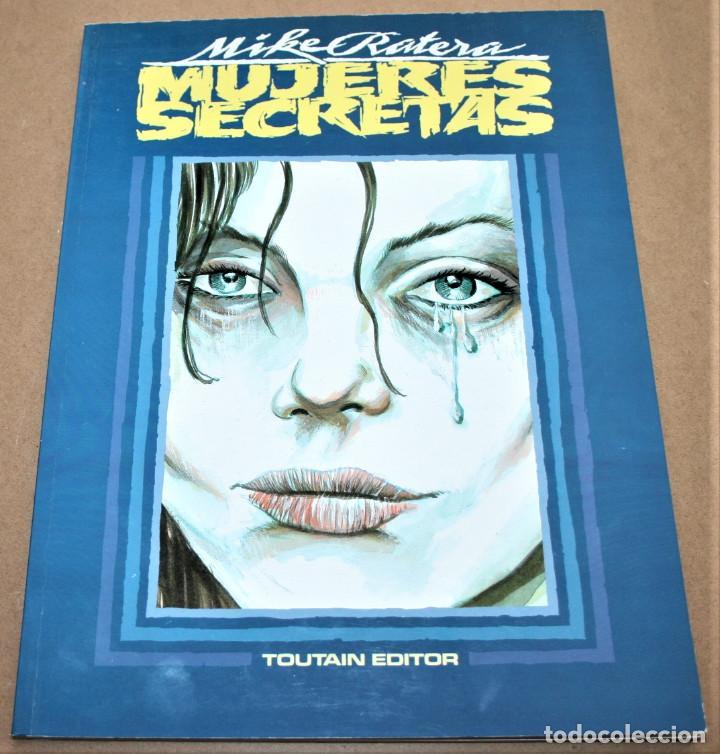 MUJERES SECRETAS - MIKE RATERA - TOUTAIN EDITOR - 1991 (Tebeos y Comics - Toutain - Álbumes)