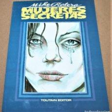 Cómics: MUJERES SECRETAS - MIKE RATERA - TOUTAIN EDITOR - 1991. Lote 281934318