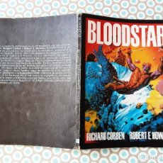 Cómics: RICHARD CORBENN, BLOODSTAR, EDICIÓN ORIGINAL 1981. Lote 282880698