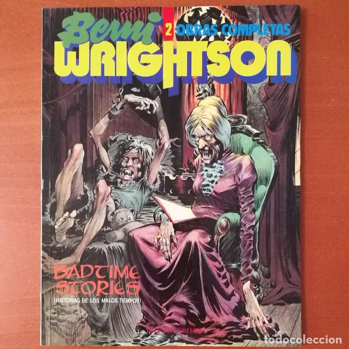 BERNI WRIGHTSON. OBRAS COMPLETAS BADTIME STORIES Nº 2 TOUTAIN EDITOR (Tebeos y Comics - Toutain - Obras Completas)