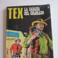 Fumetti: TEX Nº 31 · 1971 · LA CABAÑA DEL COLORADO BURU LAN ARX136. Lote 283456083