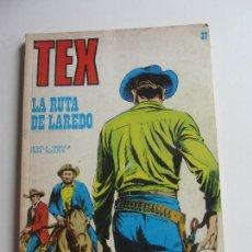 Comics: TEX Nº 37, LA RUTA DE LAREDO EDICIONES BURU-LAN, 1971 ARX136. Lote 283461838